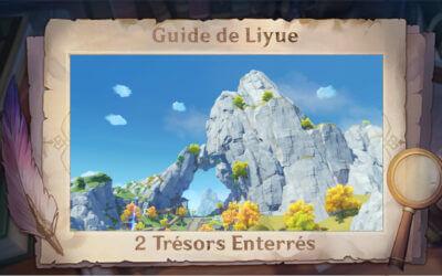 Guide de Liyue : Deux trésors enterrés !