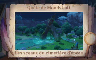 Guide de la quête «Les sceaux du cimetière d'épées» !