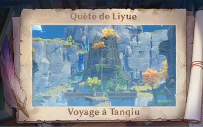 Guide de Liyue : Voyage à Tanqiu !