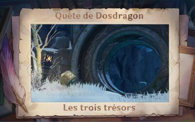 Les trois trésors de Dosdragon !