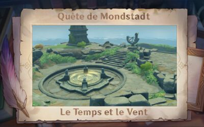 Guide de Mondstadt : Le Temps et le Vent !