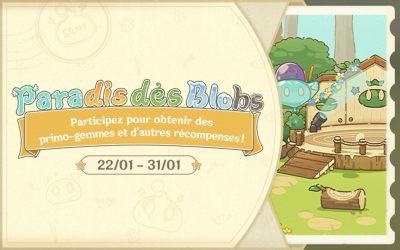 Guide de l'événement : Paradis des Blobs !