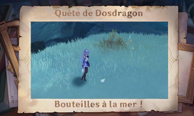 Guide de Dosdragon : Bouteilles à la mer !