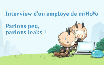Interview d'un employé de miHoYo ! Parlons peu, parlons leaks !