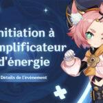 Le guide complet de l'événement Initiation à l'amplificateur d'énergie !