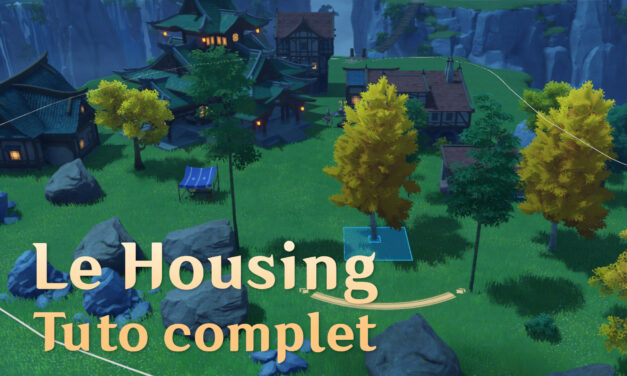 Le tuto complet du Housing dans Genshin Impact