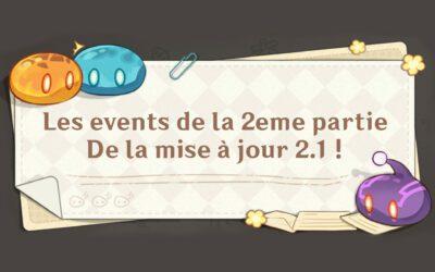 Liste et dates des events de la deuxième partie de la 2.1 !