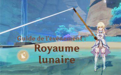 Guide de l'événement : Royaume lunaire